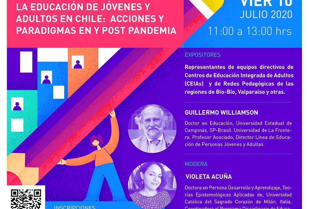 """PRIMER CONVERSATORIO EN LÍNEA: """"LA EDUCACIÓN DE JÓVENES Y ADULTOS EN CHILE: ACCIONES Y PARADIGMAS EN Y POST PANDEMIA"""""""